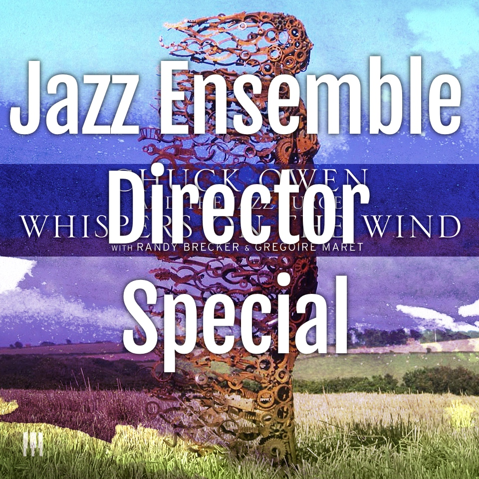 Jazz Ensemble Director Special